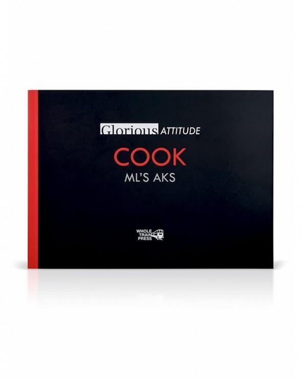 Whole Train Press - Glorious Attitude Cook