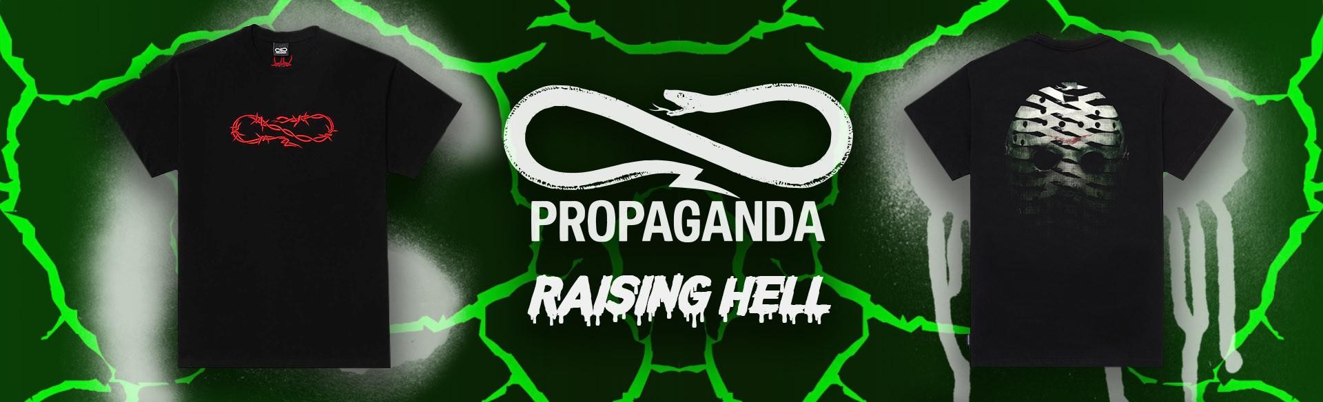 Propaganda Raising Hell